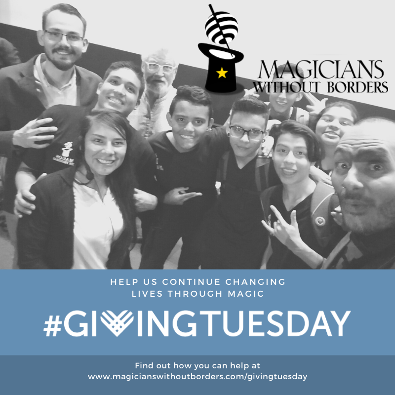 Magicians Without Borders join the global movement #GivingTuesday