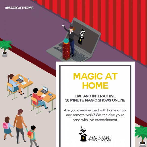 Magicians Without Borders magic at home project, virtual magic shows