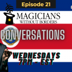 Magicians Without Borders podcast MWB Conversations Episode 21: Expanding our program to Costa Rica