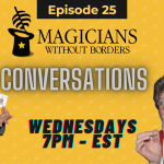 Magicians Without Borders Conversations Episode 25: Hearing from one of our students in the slums of Bogota