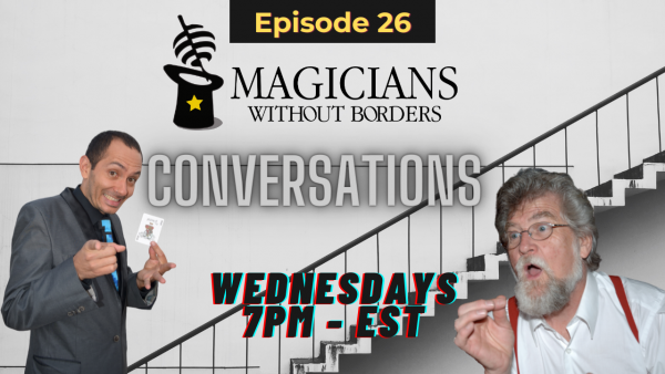 Magicians Without Borders Conversations Episode 26: Ensuring the continuity of our education chapter in Colombia