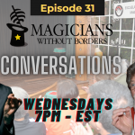 "Magicians Without Borders MWB Conversations Episode 31: The world renowned ""Escuela de Artes Mágicas de Bogotá"""
