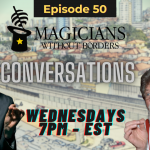 Magicians Without Borders Conversations Episode 50 our chapter in Brazil